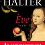 """[Expiré] Gagnez le livre """"Eve"""" de Marek Halter"""