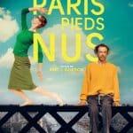 [Expiré] Concours : gagnez des places de cinéma pour voir «Paris pieds nus»