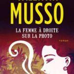 [Expiré] Concours – Gagnez le livre de Musso, «La femme à droite la photo»