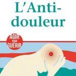 CONCOURS – GAGNEZ LE LIVRE «L'anti douleur»