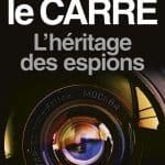 CONCOURS – GAGNEZ LE LIVRE «L'héritage des espions»