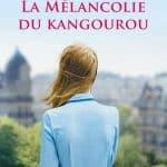 CONCOURS – GAGNEZ LE LIVRE « La mélancolie du kangourou»