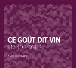 Ce goût dit vin d'Yves Belaubre