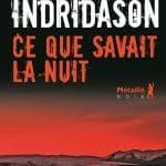 CONCOURS – GAGNEZ LE LIVRE « Ce que savait la nuit »