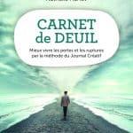 Carnet de deuil : un livre pour aider chacun à s'exprimer et à avancer