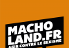 macholand le site pour agir contre le sexisme