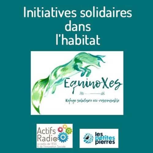 Initiatives solidaires dans l'habitat #17 – Un hameau refuge contre les violences de genre