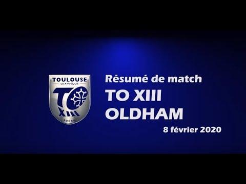 Le résumé vidéo de la victoire nette du TO XIII face à Oldham