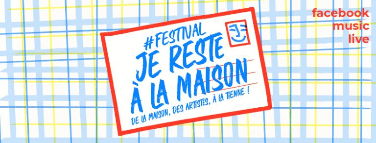 """#culturechezvous : le festival """"Je reste à la maison"""" en facebook live"""