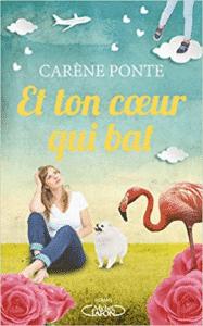 Et ton coeur qui bat de Carène Ponte