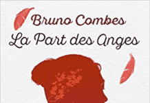 La part des anges, le livre de Bruno Combes