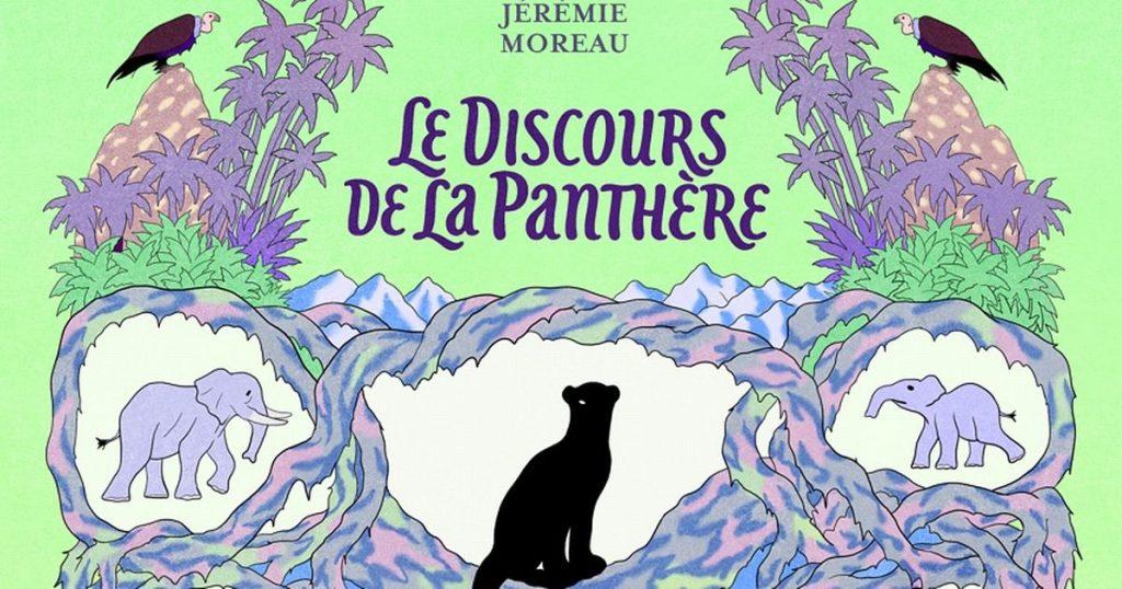 Le discours de la panthère, de Jérémie Moreau, une des BD qui sera offerte à 1000 écoliers de Colomiers, près de Toulouse ©Editions2024