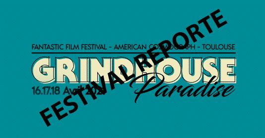 Le festival Grindhouse Paradise est reporté
