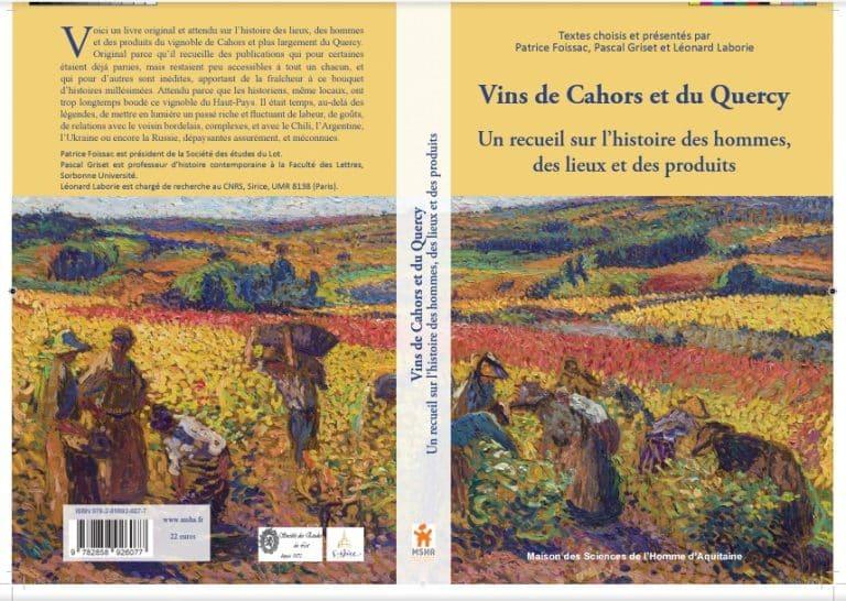 Lot : la vraie histoire des vins de Cahors enfin rétablie