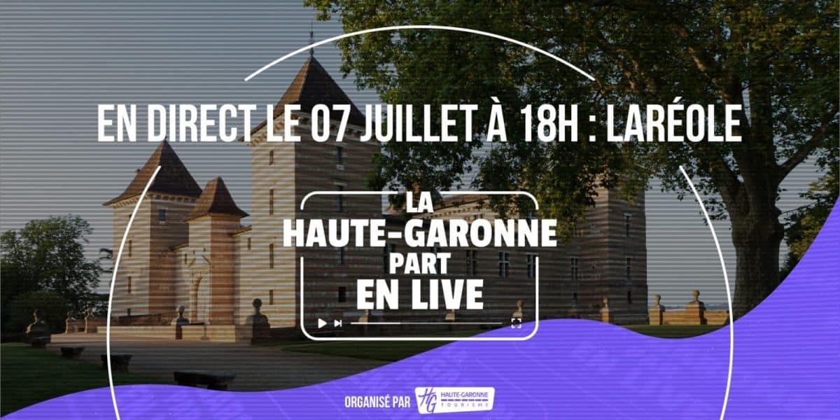 Haute Garonne part en live Lareole