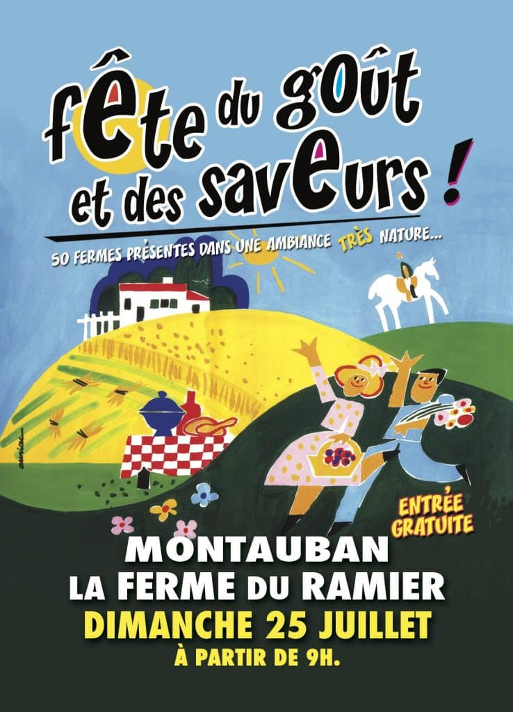 La Fête du goût et des saveurs organisée par les producteurs du Tarn-et-Garonne aura lieu fin juillet à la Ferme du Ramier de Montauban