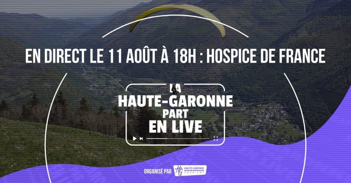 Haute-Garonne part en live à Hospice de France